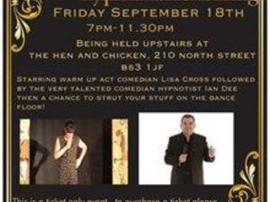 Comedian hypnotist and entertainment charity evening! £15 upstairs @ The Hen and Chicken, Bristol