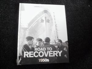 Looking back at the road to recovery 1950'