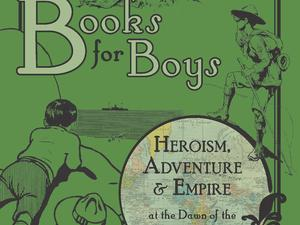 """National Trust Bateman's presents a new exhibition: """"Books for Boys"""""""