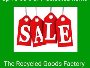SALE NOW ON At The Recycled Goods Factory!!